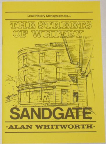The Streets of Whitby - Sandgate, by Alan Whitworth